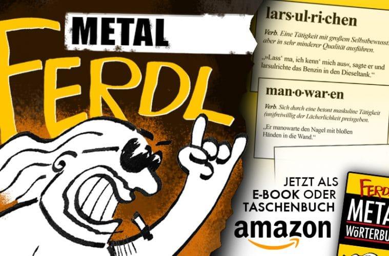 Metal Ferdl - Ferdl's Metal-Wörterbuch