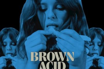 Brown Acid - The Sixth Trip (Kurzreview / Albumvorstellung)