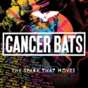 CANCER BATS - The Spark That Moves (Kurzreview / Albumvorstellung)