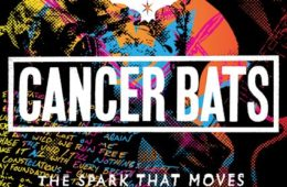 CANCER BATS - The Spark That Moves (Kurzreview / Albumvorstellung)
