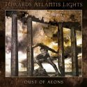 Towards Atlantis Lights - Dust of Aeons (Kurzreview / Albumvorstellung)