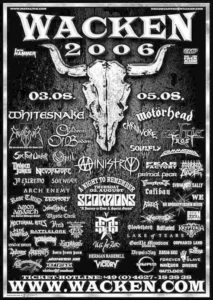 """Wacken Open Air W:O:A 2006 und """"Metal Battle"""" 27.01.2006 und WarmUp Party"""