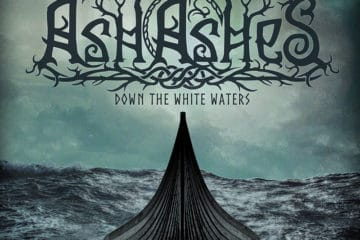 "ASH OF ASHES: Debütalbum ""Down The White Waters"