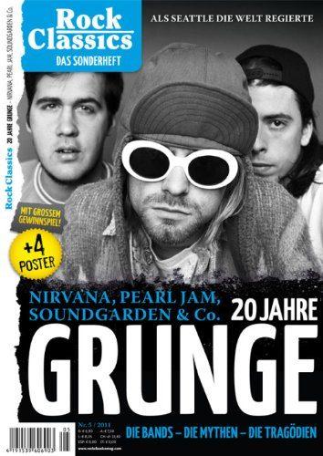 Rock Classics GRUNGE (Nirvana, Alice in Chains, etc.) Sonderheft
