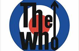 The Who: 50: Die offizielle Bandgeschichte der britischen Rockband
