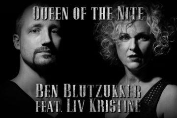 """BEN BLUTZUKKER veröffentlicht am 13.02.19 """"Queen Of The Nite"""" feat. LIV KRISTINE"""