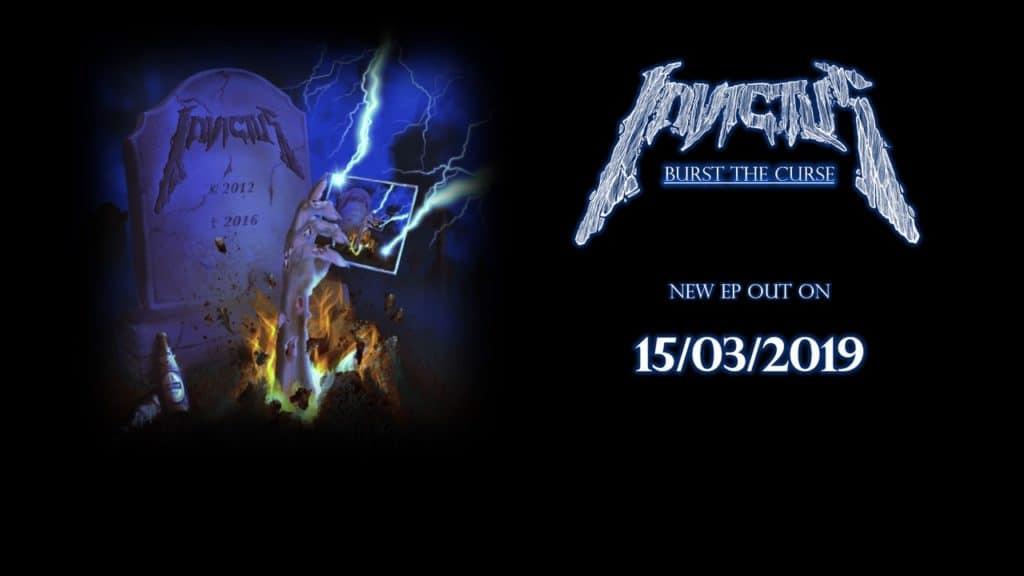 """Invictus EP """"Burst The Curse"""" erscheint März 2019"""