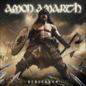 "Amon Amarth ""Berserker""-Europatour im November/Dezember sechsmal live in Deutschland"