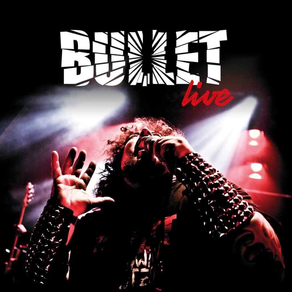 BULLET veröffentlichten erstes Live Album im Juli!