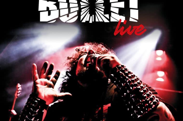 BULLET veröffentlichen erstes Live Album im Juli!