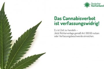 Deutscher Hanfverband: Das Cannabisverbot ist verfassungswidrig!