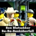 Ben Blutzukker: Ba-Ba-Banküberfall (Metal Cover) - Original-Video in LEGO nachgedreht