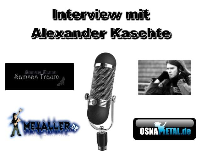 Interview mit Alexander Kaschte (Samsas Traum/Weena Morloch) 01.10.2011