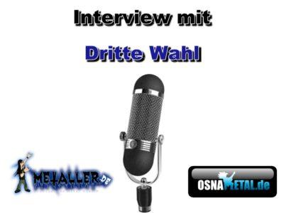 Interview mit Dritte Wahl